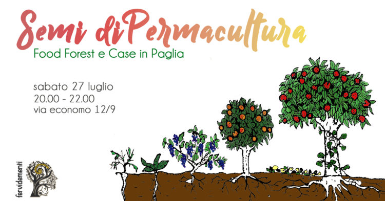 Locandina Semi di Permacultura. Food Forest e Case in Paglia.